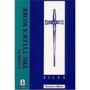 Regalia Store UK 1333316786_23-300x300 A Guide to the Tyler's Work