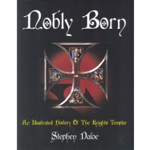 Regalia Store UK 1333316858_59-300x300 Nobly Born: An Illustrated History of the Knights Templar,