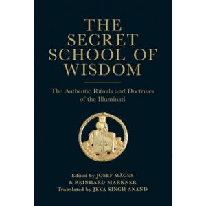 Regalia Store UK 1411038204_6-300x300 The Secret School of Wisdom (paperback) - The Authentic Rituals and Doctrines of the Illuminati