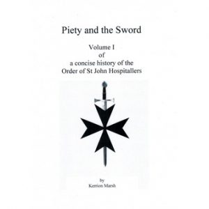 Regalia Store UK cover1_7685220813-300x300 Knights of St John Vol. 1 - Piety and the Sword